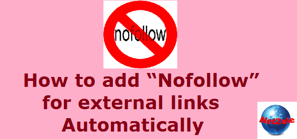 """How to add """"Nofollow"""" for external links Automatically in WordPress"""