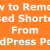 How to Remove Unused Shortcodes From WordPress Posts